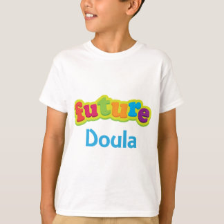 Doula (Future) Pacifier Gift T-Shirt