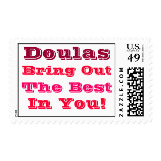 """""""Doulas Bring Out the Best In You"""" Postage Stamps"""