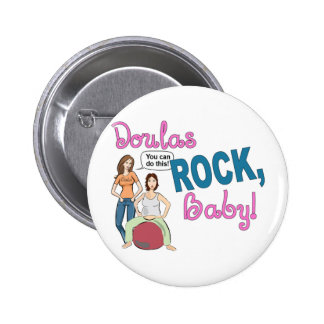 Doulas Rock! Gifts 2 Inch Round Button