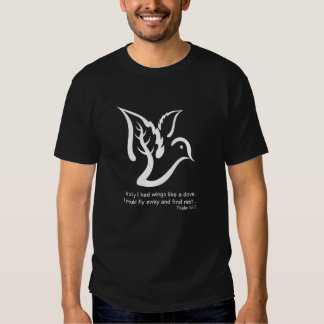 Dove with Branch and Psalm 55:6 quote Tee Shirt