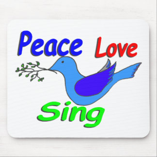 dove with branch PEACE LOVE SING Mouse Pad