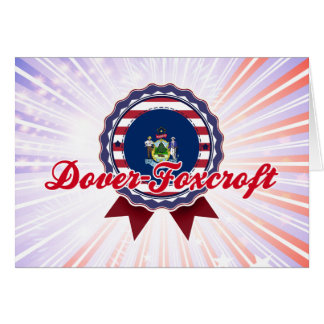 Dover-Foxcroft, ME Greeting Card
