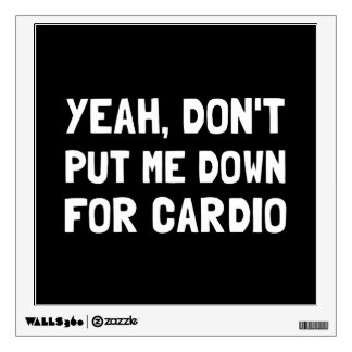 Down For Cardio Wall Sticker