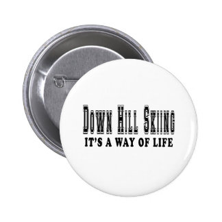 Down Hill Skiing It's way of life Buttons