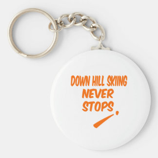 Down Hill Skiing Never Stops Key Chain