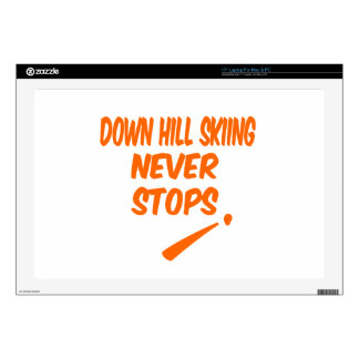 """Down Hill Skiing Never Stops Skins For 17"""" Laptops"""