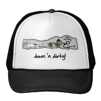 """Down 'n Dirty!"" Trucker Hat"