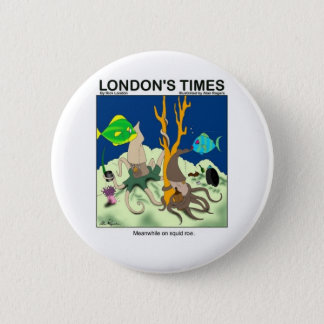 Down On Squid Roe Funny Gifts Tees & Collectibles Pinback Button