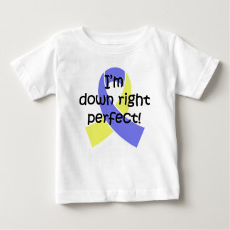 Down Right Perfect, Down Syndrome Awareness Baby T-Shirt