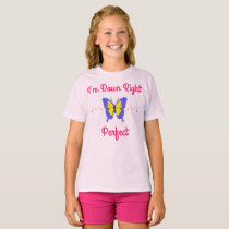 Down Right Perfect, Down Syndrome Butterfly T-Shirt