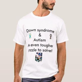 Down syndome & Autism Dual Dx T-Shirt