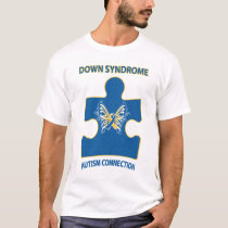Down Syndrome Autism Connection T-Shirt