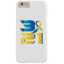 Down Syndrome Awareness 21 Barely There iPhone 6 Plus Case