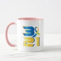 Down Syndrome Awareness 21 Mug