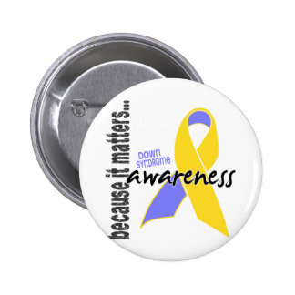 Down Syndrome Awareness Buttons
