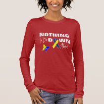 Down Syndrome Awareness Fun Graphic Long Sleeve T-Shirt