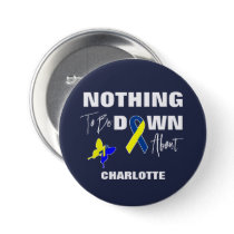 Down Syndrome Awareness Fun Personalized Button