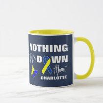 Down Syndrome Awareness Fun Personalized Mug