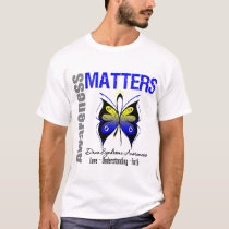 Down Syndrome Awareness Matters T-Shirt