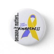 Down Syndrome Awareness Pinback Button