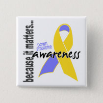 Down Syndrome Awareness Pinback Button