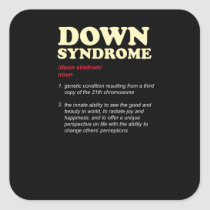 Down Syndrome Awareness Unique Genetics and Square Sticker
