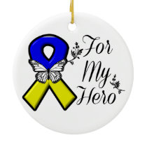 Down Syndrome For My Hero Ceramic Ornament