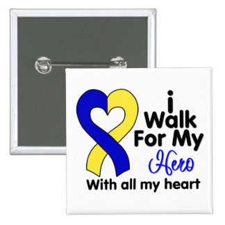 Down Syndrome I Walk For My Hero Buttons