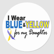 Down Syndrome I Wear Blue & Yellow For My Daughter Classic Round Sticker