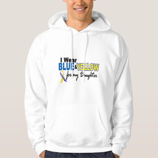 Down Syndrome I Wear Blue & Yellow For My Daughter Hoodie