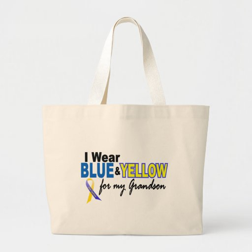Down Syndrome I Wear Blue & Yellow For My Grandson Bag