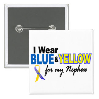Down Syndrome I Wear Blue & Yellow For My Nephew 2 Button