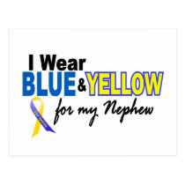 Down Syndrome I Wear Blue & Yellow For My Nephew 2 Postcard