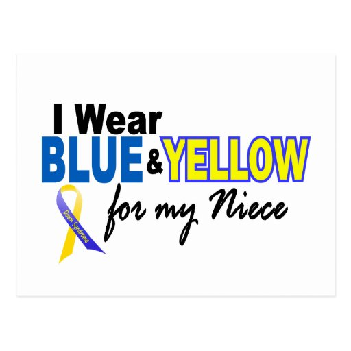 Down Syndrome I Wear Blue & Yellow For My Niece 2 Post Card