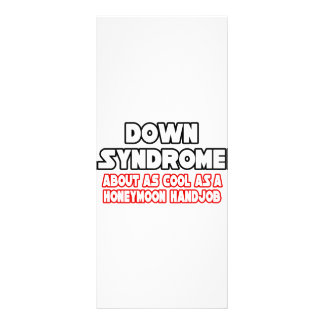 Down Syndrome...Not Cool Full Color Rack Card