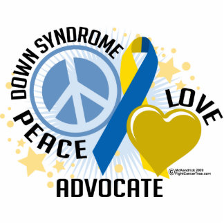 Down Syndrome Peace Love Advocate Cutout