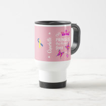 Down Syndrome Princess Cute Personalized Travel Mug