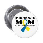 Down Syndrome Proud Mom Button