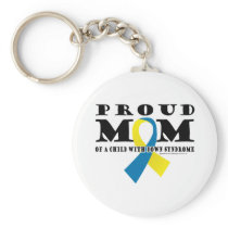 Down Syndrome Proud Mom Keychain