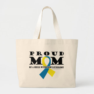 Down Syndrome Proud Mom Large Tote Bag