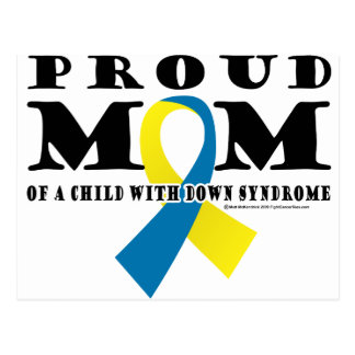 Down Syndrome Proud Mom Postcard