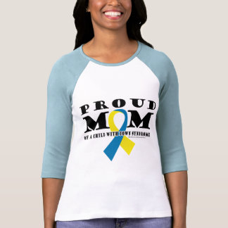 Down Syndrome Proud Mom T Shirt