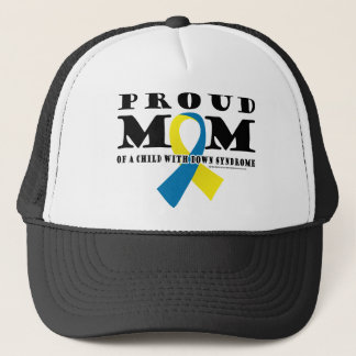 Down Syndrome Proud Mom Trucker Hat