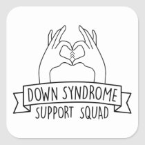 Down Syndrome Support Squad Awareness Special Square Sticker