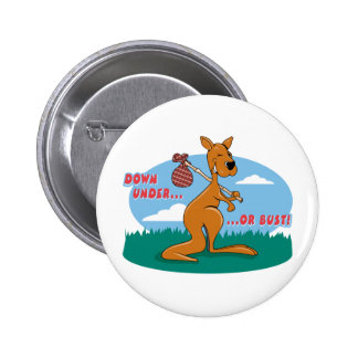 Down Under Or Bust Pinback Buttons