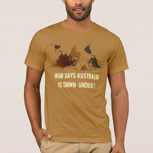 DOWN UNDER UPSIDE DOWN Funny NZ WORLD MAP T Shirt Zazzle