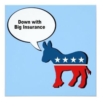 Down with big insurance custom invitations