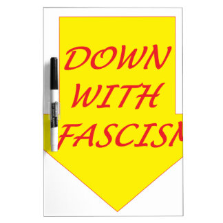 Down with Fascism Dry-Erase Board