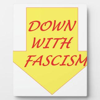 Down with Fascism Plaque