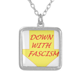 Down with Fascism Silver Plated Necklace
